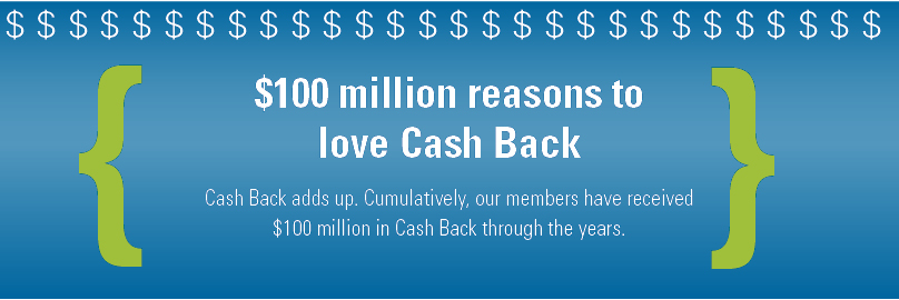 $100 million reasons to love cash Back